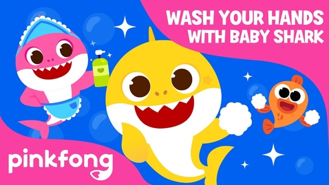 Thumbnail for entry Wash Your Hands with Baby Shark