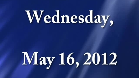 Thumbnail for entry Wednesday, May 16, 2012