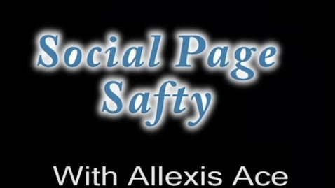 Thumbnail for entry Social Page Safety - WSCN (2009-2010)