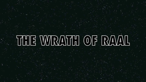 Thumbnail for entry The Wrath Of Raal