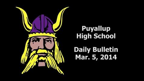 Thumbnail for entry PHS Daily Bulletin 03-05-14