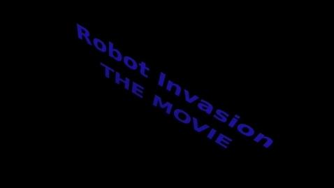 Thumbnail for entry Robot invasion