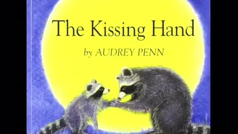 Thumbnail for entry The Kissing Hand