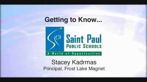 Thumbnail for entry Getting to Know Stacey Kadrmas