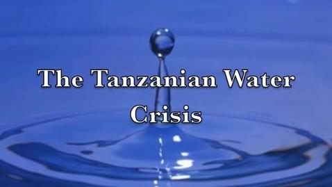 Thumbnail for entry Tanzanian Water Crisis PSA
