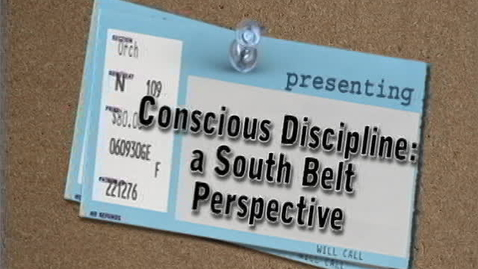 Thumbnail for entry Conscious Discipline: a South Belt Perspective