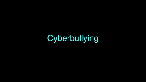 Thumbnail for entry Cyberbullying PSA