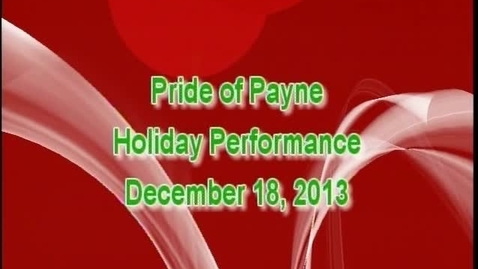 Thumbnail for entry Pride of Payne Holiday Concert 2013