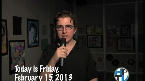 Thumbnail for entry Friday, February 15, 2013