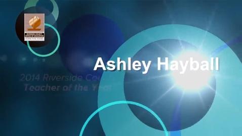 Thumbnail for entry Celebrating Educators 2014:  Ashley Hayball