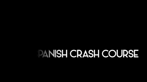 Thumbnail for entry Spanish Crash Course