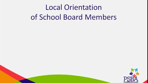 Thumbnail for entry Local Orientation of School Board Members