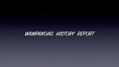 Thumbnail for entry Wamponoag2 iMovie