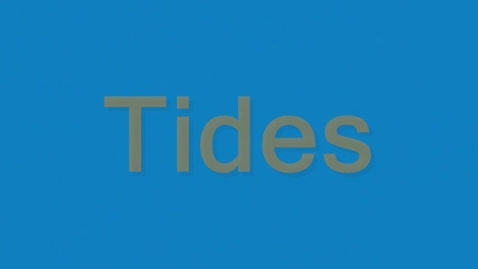 Thumbnail for entry Tides
