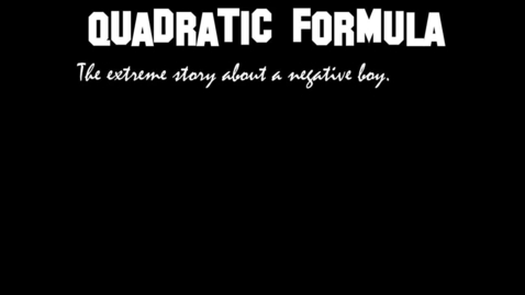 Thumbnail for entry Using the Quadratic Formula