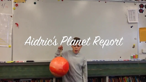 Thumbnail for entry Aidric's Planet Report