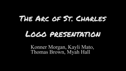 Thumbnail for entry The Arc Of St. Charles Logo Presentation: PM Class