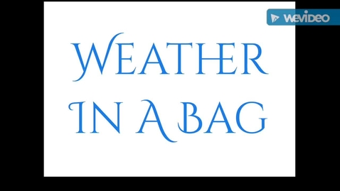Thumbnail for entry Weather in a Bag