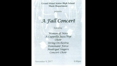 Thumbnail for entry GIHS Fall Choral-Orchestral Concert 11-9-2017