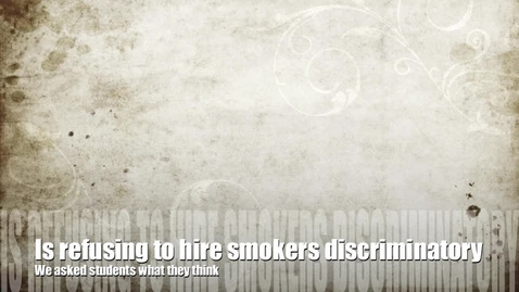 Thumbnail for entry Smoking Discrimination