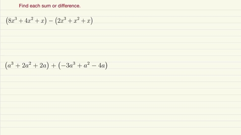 Thumbnail for entry Adding and Subtracting Polynomials Review