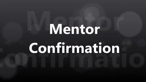 Thumbnail for entry Mentor Confirmation
