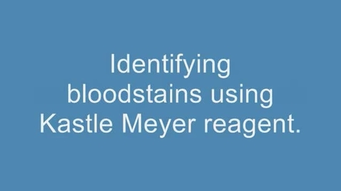 Thumbnail for entry Using the Kastle Meyer test to detect blood