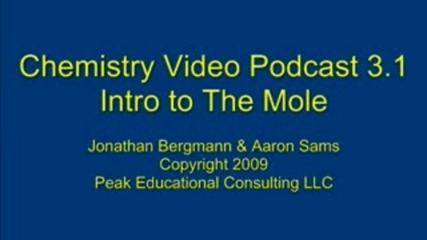 Thumbnail for entry Mole1 (3.1) Intro to the Mole