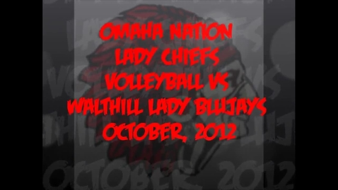 Thumbnail for entry Omaha Nation Lady Chiefs Volleyball vs. Walthill Lady Blujays Oct 2012