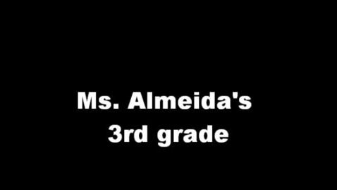 Thumbnail for entry Ms. Almeida's 3rd. Grade