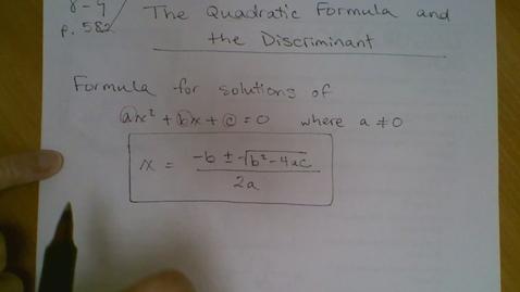Thumbnail for entry Algebra I (8.9) Quadratic Formula and Discriminant (part I)