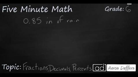 Thumbnail for entry 6th Grade Math Fractions Decimals Percents