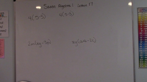 Thumbnail for entry Saxon Algebra 1 - Lesson 17 - Distributive Property