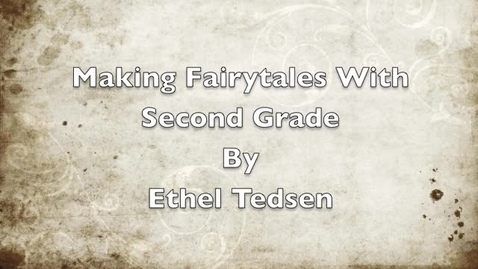 Thumbnail for entry Making Fairytales With Second Graders