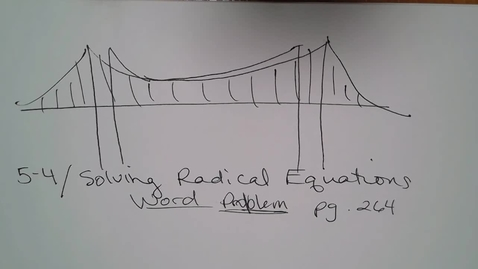 Thumbnail for entry Adv Mth 5-4 (TSW 6) Solving Radical Word Problems