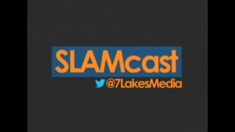 Thumbnail for entry SLAMcast April 30, 2013