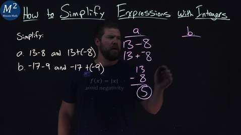 Thumbnail for entry How to Simplify Expressions with Integers | Two Examples | Part 1 of 5 | Minute Math