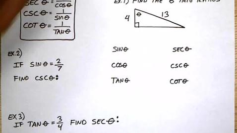 Thumbnail for entry 5-2 Trigonometric Ratios (Sec, Csc, Cot)