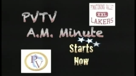 Thumbnail for entry PVTV AM MInute 4/29/11
