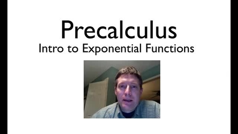 Thumbnail for entry Intro to Exponential Functions