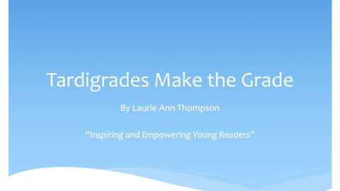 Thumbnail for entry Tardigrades Make the Grade by Laurie Ann Thompson