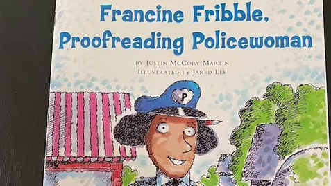 Thumbnail for entry Francine Fribble, Proofreading Policewoman