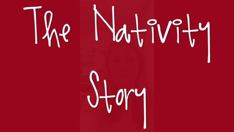 Thumbnail for entry Read Aloud: The Nativity Story