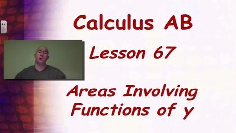 Thumbnail for entry Lynch - AP Calclulus AB: Lesson 67