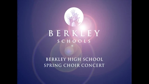 Thumbnail for entry 2014 BHS Spring Choir Concert
