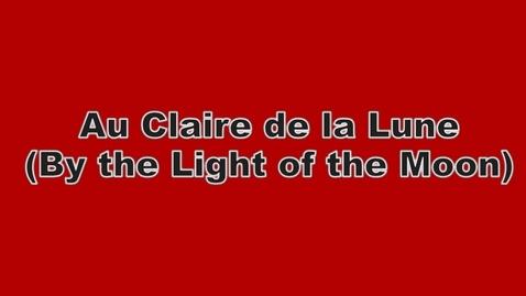 Thumbnail for entry Au Claire de la Lune Play Along