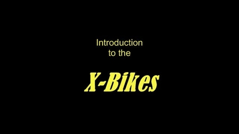Thumbnail for entry X-Bikes Part 1