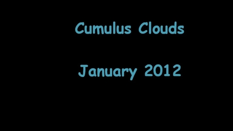 Thumbnail for entry Cumulus Clouds Movie