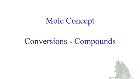 Thumbnail for entry Mole Concept - Compounds