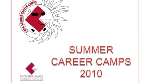 Thumbnail for entry 2010 CVCC Summer Career Camp